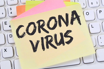 Coronavirus corona virus health care disease ill illness outbreak message business concept