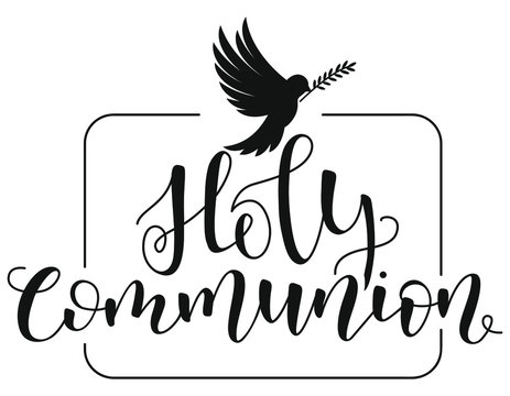 Holy Communion. Black text isolated on white background. Vector stock illustration.