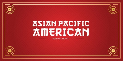 Asian Pacific American Heritage Month vector banner template with red background. Identity and heritage. Celebration the achievements and contributions of Asian and Pacific Islanders to world culture. Fototapete