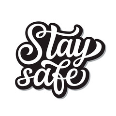 Poster Positive Typography Stay safe lettering