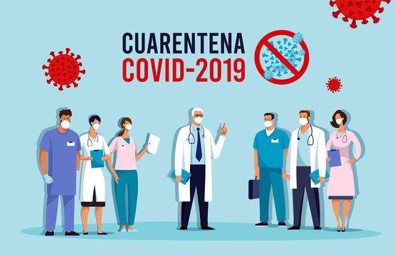 CoVID-19 Virus outbreak spread. Novel coronavirus 2019-nCoV Conceptual vector illustration. Quarantine in Spain and Latin America, the inscription in Spanish. Conceptual vector illustration. Protect
