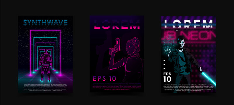 Retrowave vaporwave synthwave posters set. Neon man with laser grid and portals. Cyberpunk girl with gun. Man with lightsaber and lightning. Design for poster, flyer, club invitation.