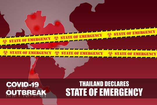 Thailand government announced state of emergency throughout the country to combat with the Covid-19 pandemic outbreak. Map of Thailand with state of emergency label across the country.