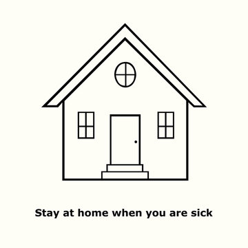 Stay at home when you are sick, outline simple doodle drawing of  recomendation