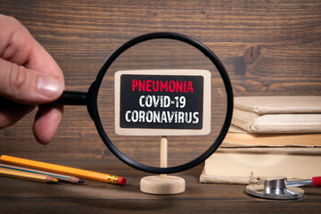 Pneumonia. Coronavirus Covid-19. Spread of the virus, health and treatment concep