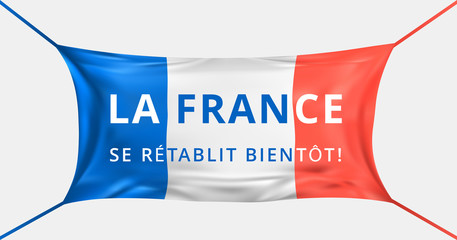 France get well soon. Text in french language. Protective mask from Covid-19 in form of France flag. Concept of batle for life France