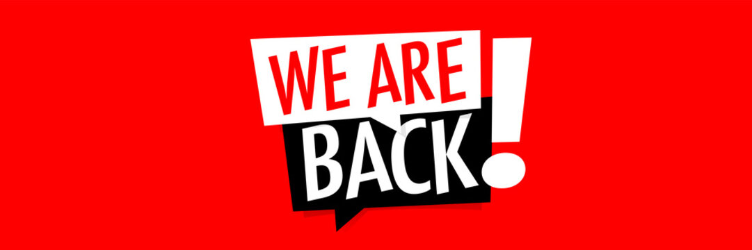 We are back !
