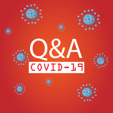 Covid-19 Q&A, FAQ question and answer