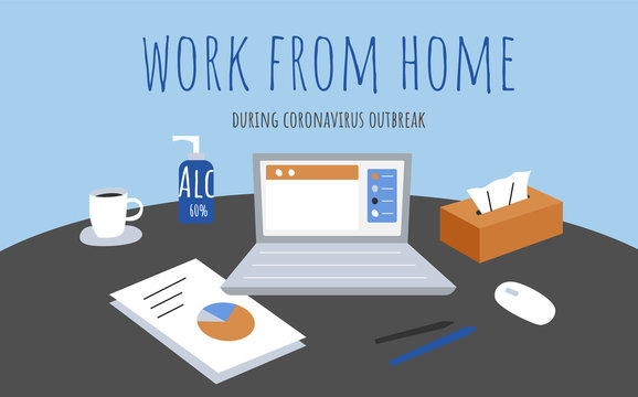Simple Coronavirus poster says to stay and work from home during covid outbreak.