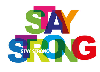 Poster Positive Typography stay strong - motivation quote for encouragement