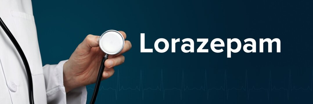 Lorazepam. Doctor in smock holds stethoscope. The word Lorazepam is next to it. Symbol of medicine, illness, health