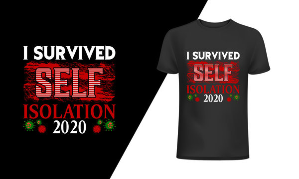 I survived self isolation 2020,CoronaVirus T shirt,COVID-19