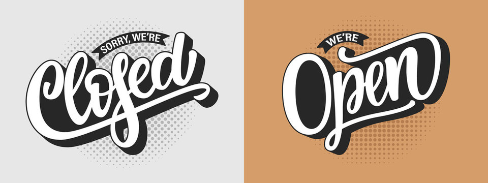 Vector illustration of hand drawn text Sorry We Are Closed and We Are Open on white beige background. Duo lettering typography. Design template, logotype, badge, door sign for cafe, bar, coffee shop