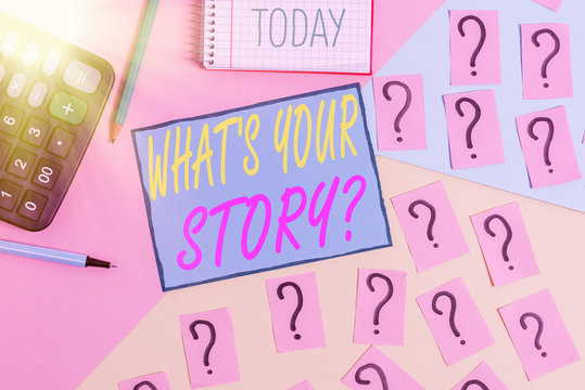 Text sign showing Whats Is Your Storyquestion. Business photo text manner of asking about past life events Mathematics stuff and writing equipment above pastel colours background