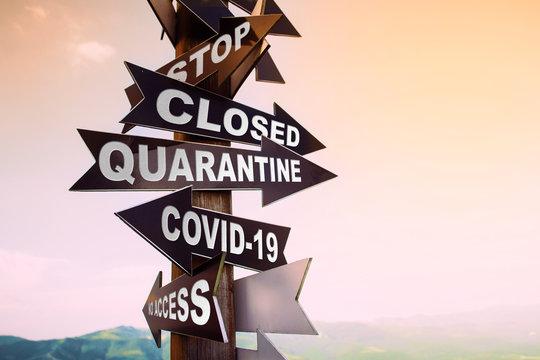 stop sign quarantine coronavirus no access. Quarantine stay home concept.