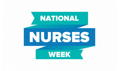 National Nurses Week. Thank you nurses. Medical and health care concept. Fighters against viruses and diseases. In honour of the doctors. Celebrated annual in United States. Vector illustration poster Fotomurales