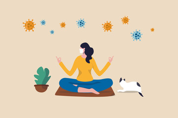 Fototapeta Stay calm at home by meditation or yoga in social distancing self isolation in COVID-19 Coronavirus outbreak lockdown concept, woman meditate and yoga at home to stay calm, COVID-19 virus around. obraz
