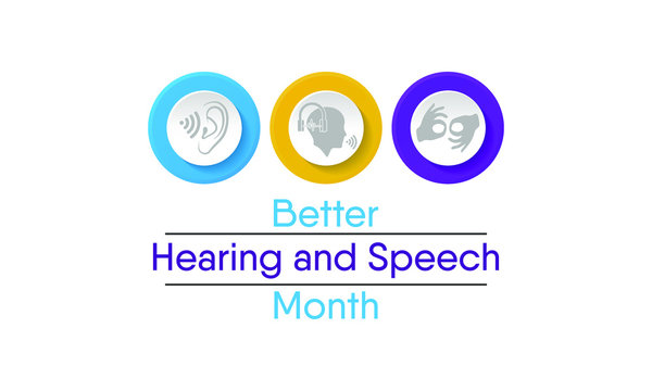 Vector illustration on the theme of Better Hearing and speech Month observed during the full month of May to raise awareness about communication disorders.