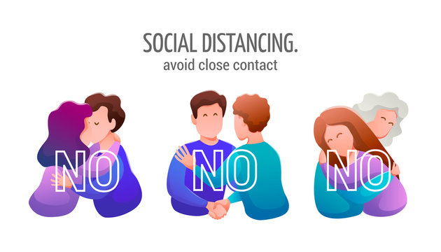 Social distancing. Medical banner flat design. Warning to avoid close contacts - kisses, hugs, handshakes. People and relationships. Vector illustration