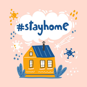 Stay home. Concept coronavirus isolation period illustration. Stayhome flash mob, cozy house.