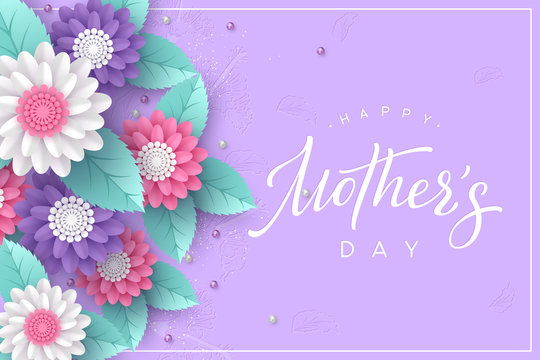Happy Mothers day typography design. Handwritten calligraphy with 3d paper cut flowers and leaves on purple background. Vector illustration.