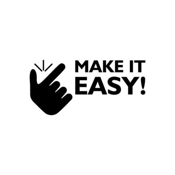 Snap finger like easy logo. Word writing text Make It Easy icon isolated on white background