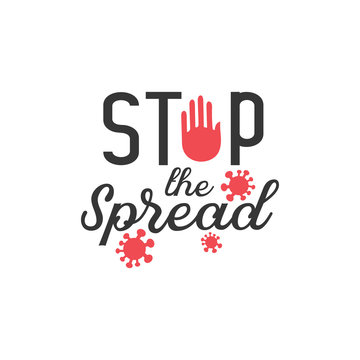 Virus quote lettering typography. Stop the spread