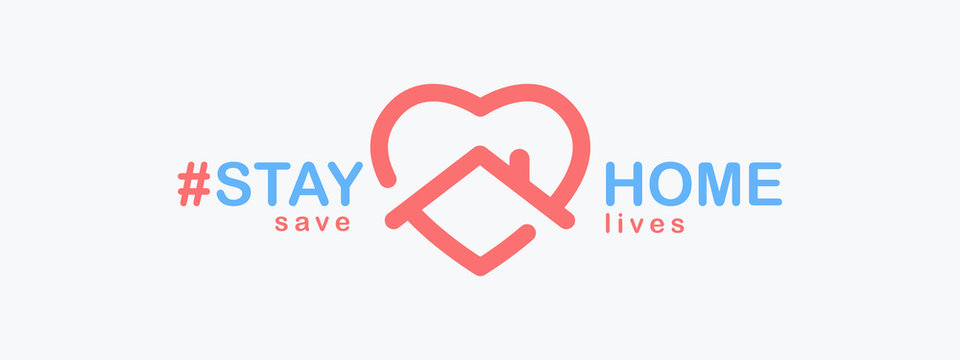 Stay Home, save lives. Isolated hashtag phrase with heart shaped house icon on white background. Logo or emblem design for poster, web banner or social media. Quarantine coronavirus. Vector