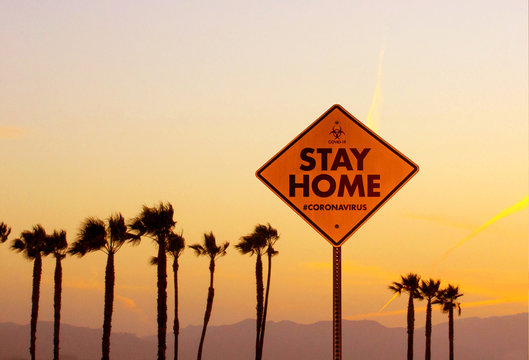 Stay at Home Signboard - Los Angeles