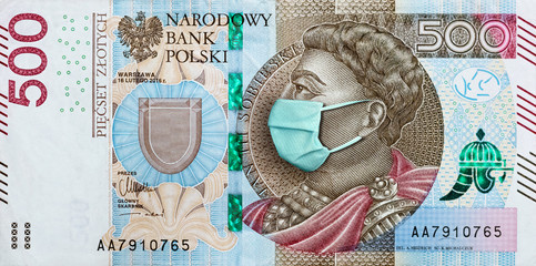 Photo sur Aluminium Ane Coronavirus in Poland. Quarantine and global recession. 500 Polish zloty banknote with face mask against infection. Global economy hit by covid19.National Bank of Poland prints money to save their ass