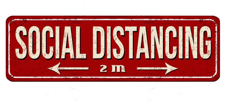 Social distancing vintage rusty metal sign