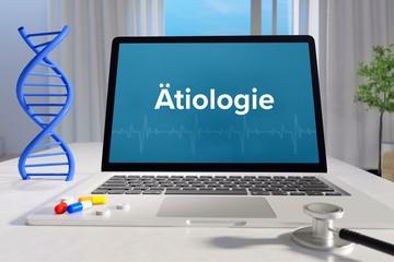 Obraz Ätiologie – Medizin, Gesundheit. Computer im Büro mit Begriff auf dem Bildschirm. Arzt, Krankheit, Gesundheitswesen - fototapety do salonu