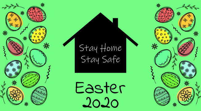 Stay Home. Stay Safe. Stay Healthy. Positive message for Easter time. Vector desiegn, protection campaign from coronavirus, covid-19. Easter eggs, panoramic vector