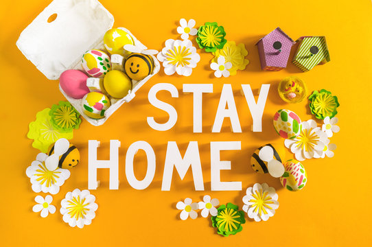 Stay home easter holiday.Quarantine