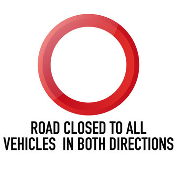 Road closed to all vehicles Information and Warning Road traffic street sign, vector illustration isolated on white background for learning, education, driving courses, sticker. From collection