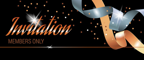 Invitation members only lettering with shining light. Horizontal black banner design with swirl ribbons and confetti. Illustration can be used for invitation cards, layout, posters and leaflets
