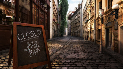 Coronavirus crisis. CLOSED message board near bar, cafe, shop on empty street. Corona virus COVID-19 flu disease global pandemic outbreak, business impact, isolation, quarantine, stay at home concept Fototapete