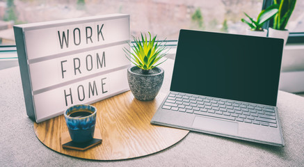 Aluminium Prints Asia Country Working from home remote work inspirational social media lightbox message board next to laptop and coffee cup for COVID-19 quarantine closure of all businesses.