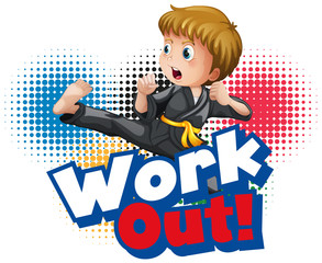 Spoed Fotobehang Kids Font design for word work out with kid doing exercise