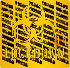 Coronavirus Lockdown sign, quarantine ,epidemic warning sign