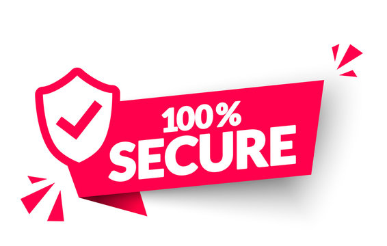 Vector Illustration 100 Percent Secure Label. Modern Web Banner Element With Shield Icon