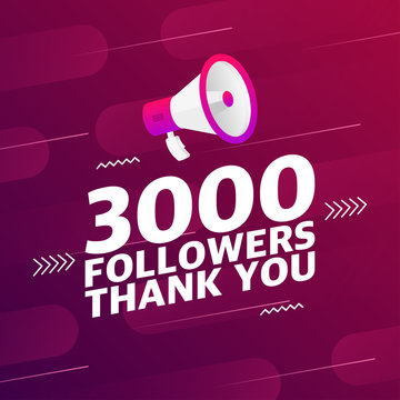 Megaphone with 3000 followers banner. Congratulations thank you 3k follower design template on designer background. Vector