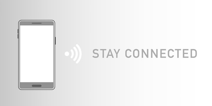 smartphone with text saying stay connected. Vector