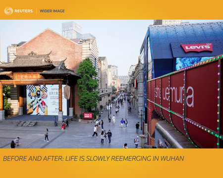 The Wider Image: Before and After: life is slowly reemerging in Wuhan
