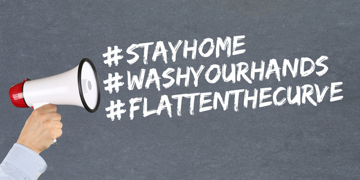 Stay home hashtag stayhome flatten the curve Coronavirus corona virus disease ill illness megaphone