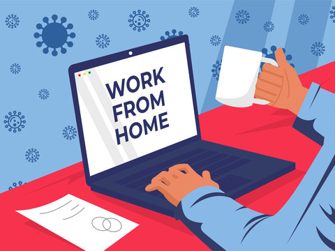 Work from home poster design. business worker stay at home to finish the job during corona virus disease. an effective step besides lockdown. vector illustration background