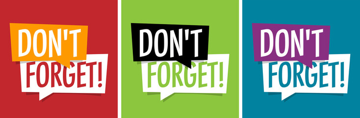 Don't forget !