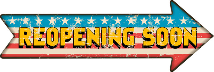 Reopening the USA sign, going back to business soon, Coronavirus,Covid-19,USA flag, symbolic vector illustration