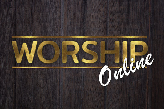 The word WORSHIP online concept written in gold texture on wooden background.