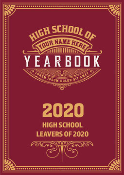 Vintage School Yearbook Cover. Vector Layered